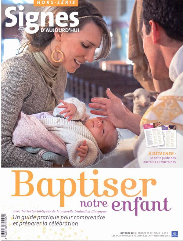 BAPTISER NOTRE ENFANT ED. 2015