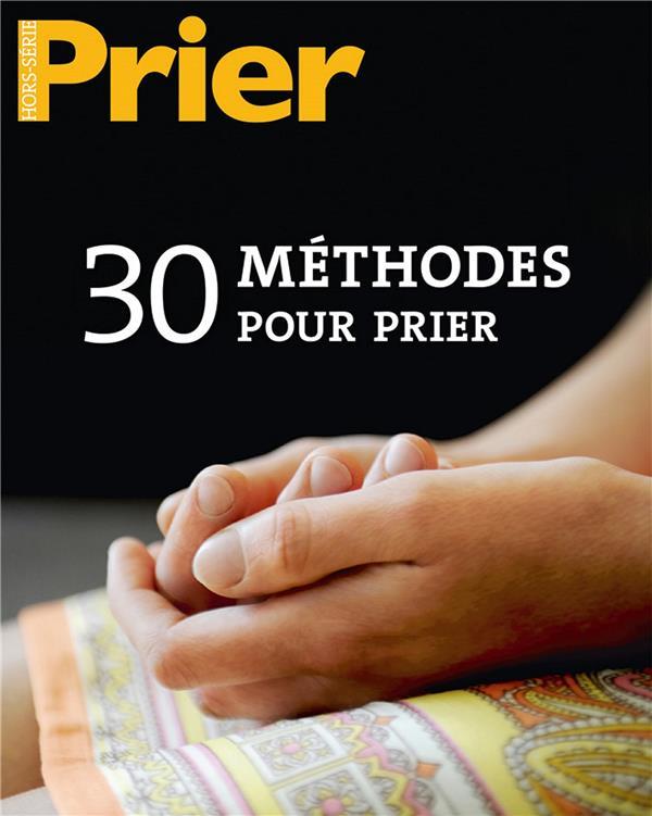 30 METHODES POUR PRIER  HS PRIER