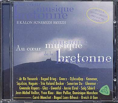 AU COEUR DE LA MUSIQUE BRETONNE CD 874 ESCA