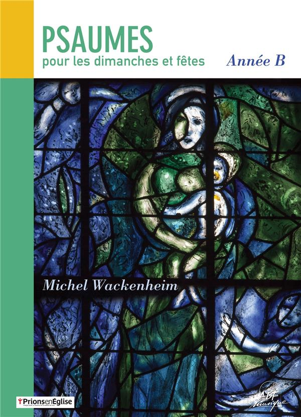 LIVRET DE PARTITIONS - PSAUMES POUR LES DIMANCHES ET FETES, ANNEE B