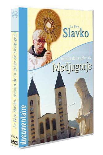 DVD PERE SLAVKO-TEMOIN DE LA GRACE DE MEDJUGORJE