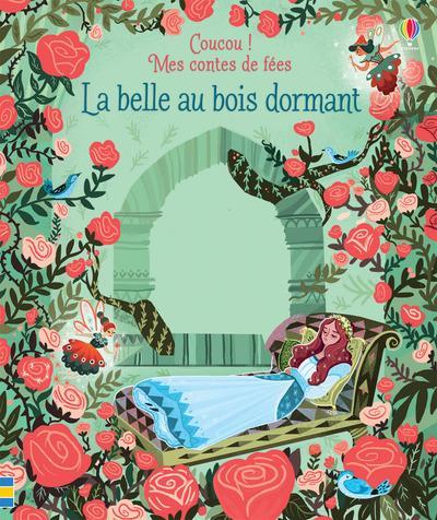 COUCOU ! - MES CONTES DE FEES - LA BELLE AU BOIS DORMANT