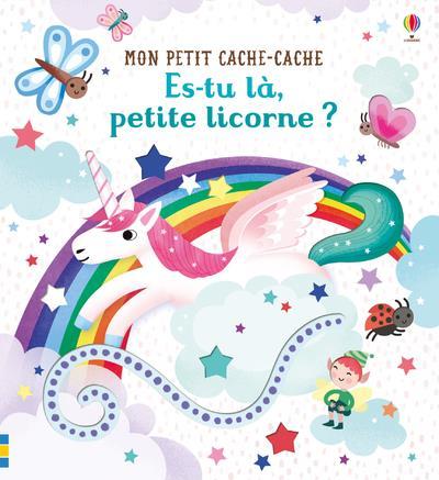 ES-TU LA, PETITE LICORNE ? - MON PETIT CACHE-CACHE
