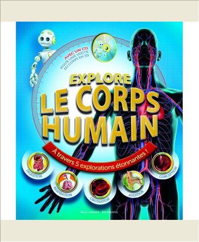 EXPLORE LE CORPS HUMAIN