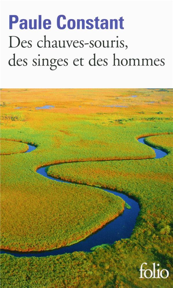 DES CHAUVES-SOURIS, DES SINGES ET DES HOMMES