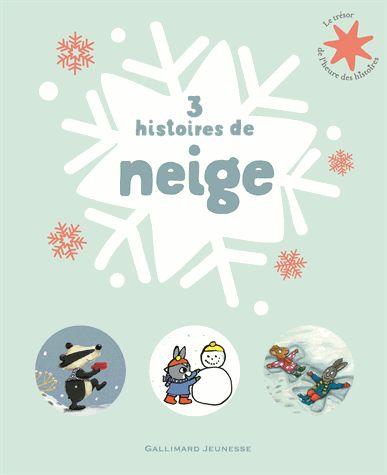 3 HISTOIRES DE NEIGE