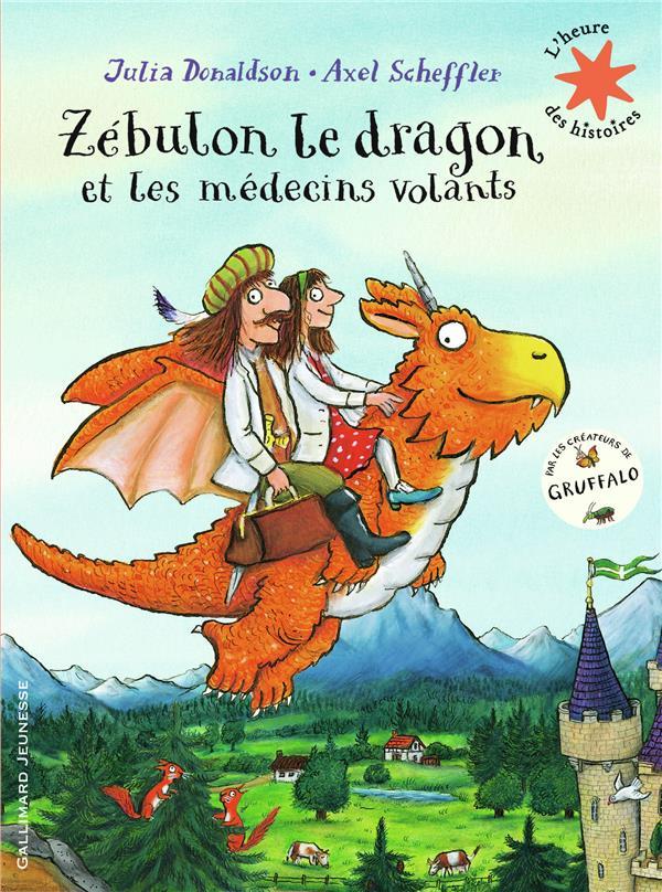 ZEBULON LE DRAGON ET LES MEDECINS VOLANTS