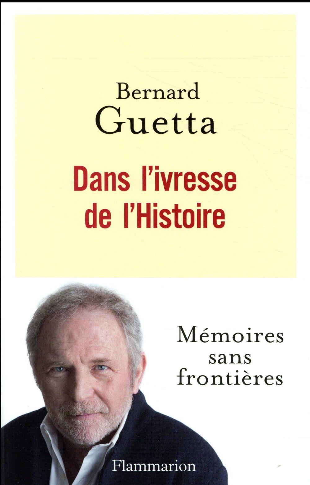DANS L'IVRESSE DE L'HISTOIRE
