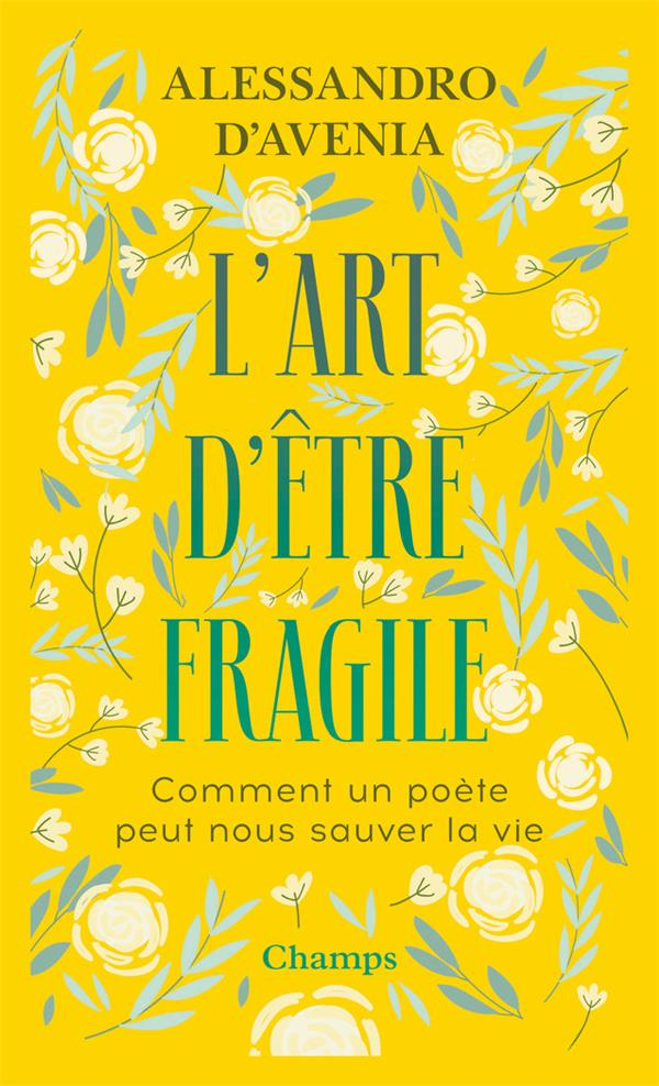 L'ART D'ETRE FRAGILE
