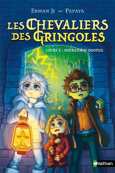 LES CHEVALIERS DES GRINGOLES - TOME 2 OPERATION GOOFUS - VOLUME 02