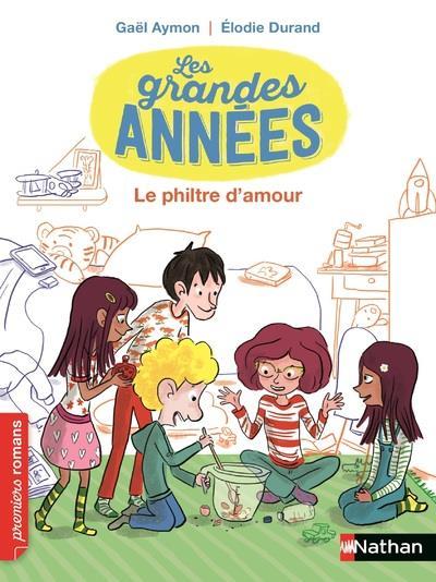LES GRANDES ANNEES - LE PHILTRE D'AMOUR