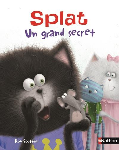 SPLAT UN GRAND SECRET