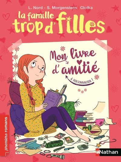 LA FAMILLE TROP D'FILLES - MON LIVRE D'AMITIE