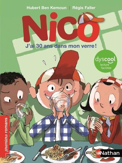 NICO - J'AI 30 ANS DANS MON VERRE ! - DYSCOOL