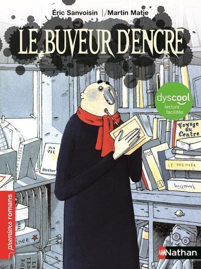 LE BUVEUR D'ENCRE - DYSCOOL