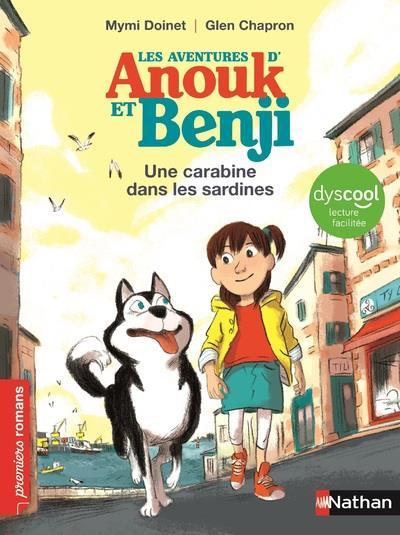 LES AVENTURES D'ANOUK ET BENJI : UNE CARABINE DANS LES SARDINES ! - DYSCOOL