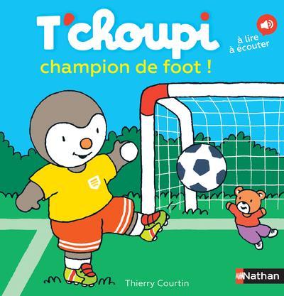 T'CHOUPI CHAMPION DE FOOT !