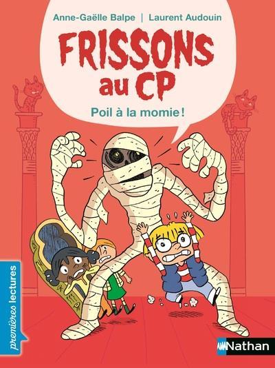 FRISSONS AU CP : POIL A LA MOMIE