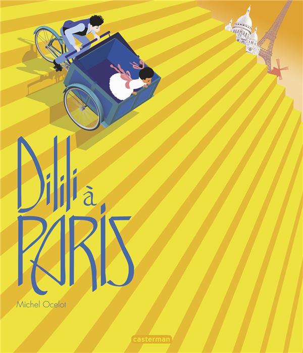 DILILI A PARIS - LE PETIT ALBUM DU FILM