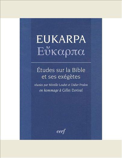 EUKARPA - ETUDES SUR LA BIBLE ET SES EXEGETES