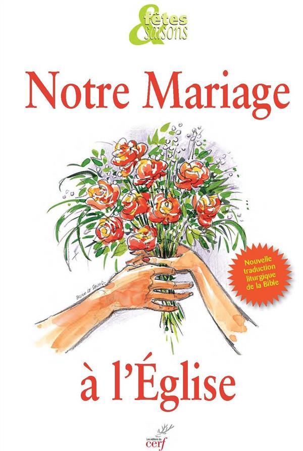 NOTRE MARIAGE A L'EGLISE