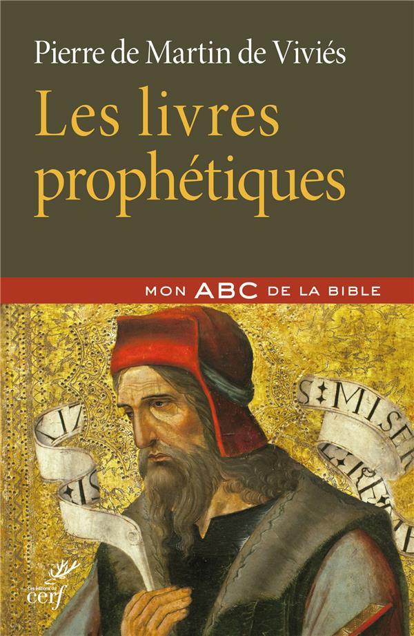 LES LIVRES PROPHETIQUES