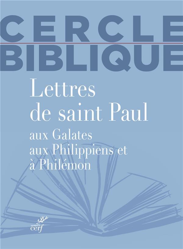 LETTRES DE SAINT PAUL AUX GALATES, AUX PHILIPPIENS ET A PHILEMON