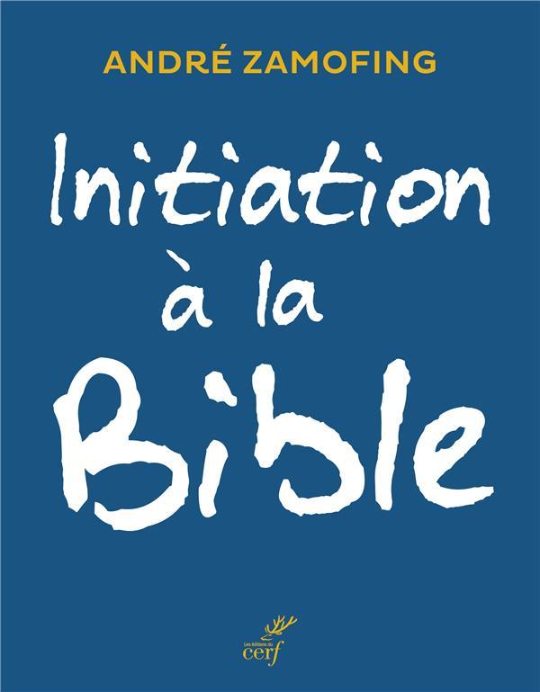 INITIATION A LA BIBLE