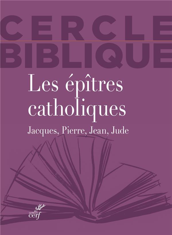 LES EPITRES CATHOLIQUES