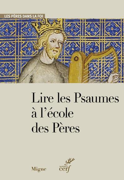 LIRE LES PSAUMES A L'ECOLE DES PERES