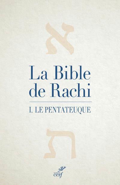 LA BIBLE DE RACHI - TOME 1 LE PENTATEUQUE - VOL01