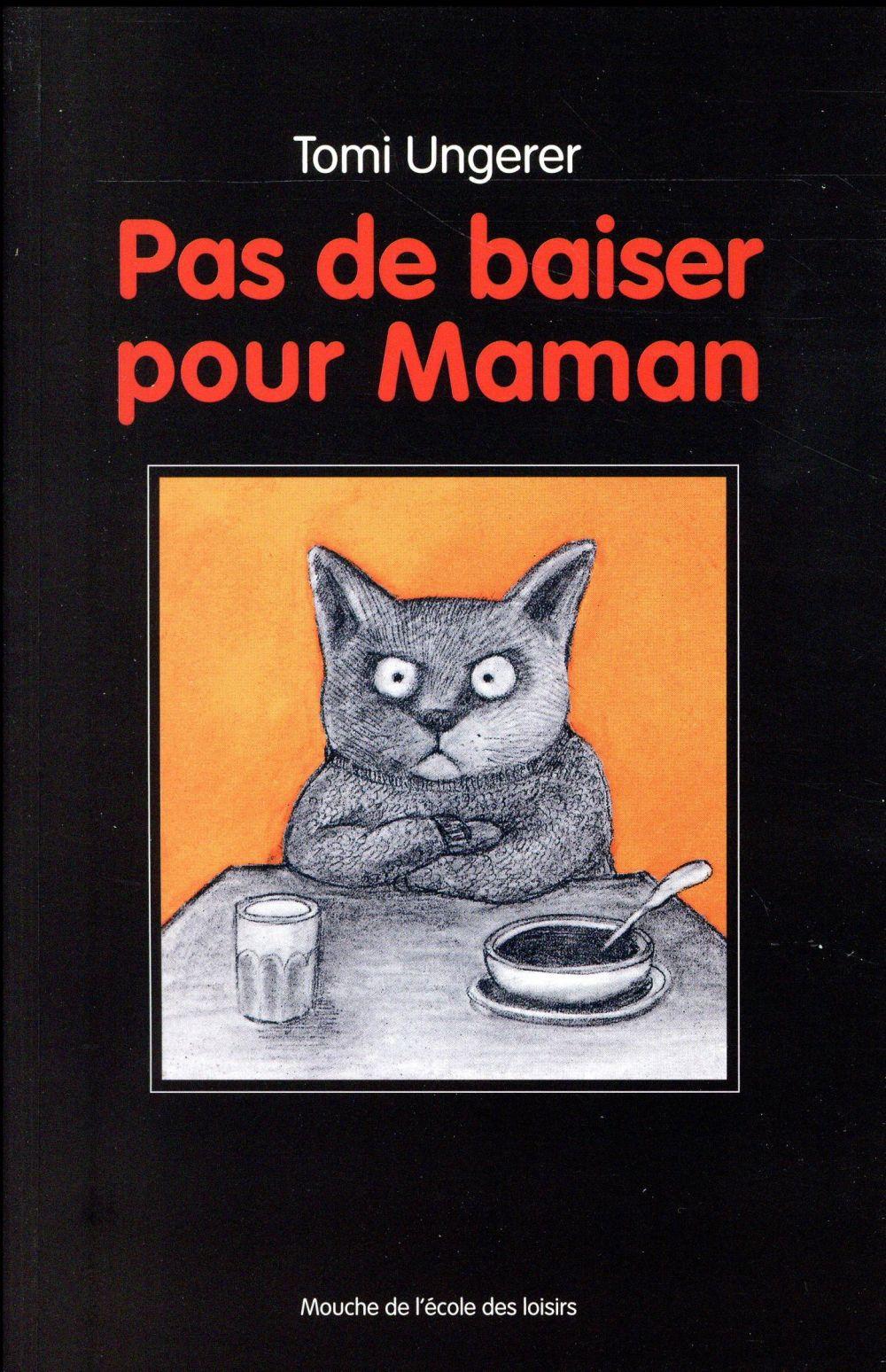 PAS DE BAISER POUR MAMAN NOUVELLE EDITION