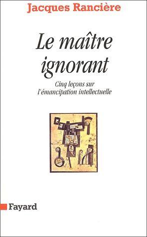 LE MAITRE IGNORANT