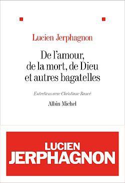 DE L'AMOUR, DE LA MORT, DE DIEU ET AUTRES BAGATELLES