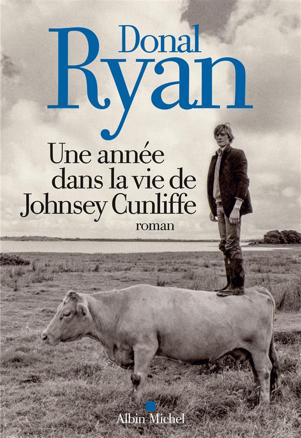 UNE ANNEE DANS LA VIE DE JOHNSEY CUNLIFFE