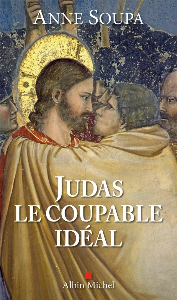 JUDAS, LE COUPABLE IDEAL