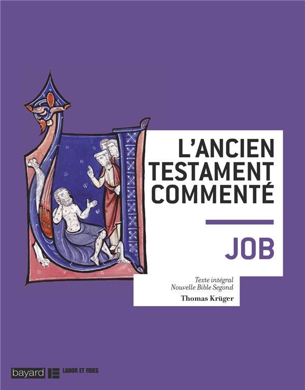 LE LIVRE DE JOB. L'ANCIEN TESTAMENT COMMENTE