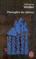 LA PASSAGERE DU SILENCE