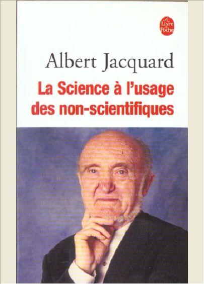 LA SCIENCE A L'USAGE DES NON SCIENTIFIQUES