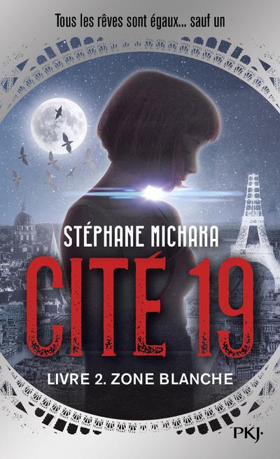 CITE 19 - TOME 2 ZONE BLANCHE