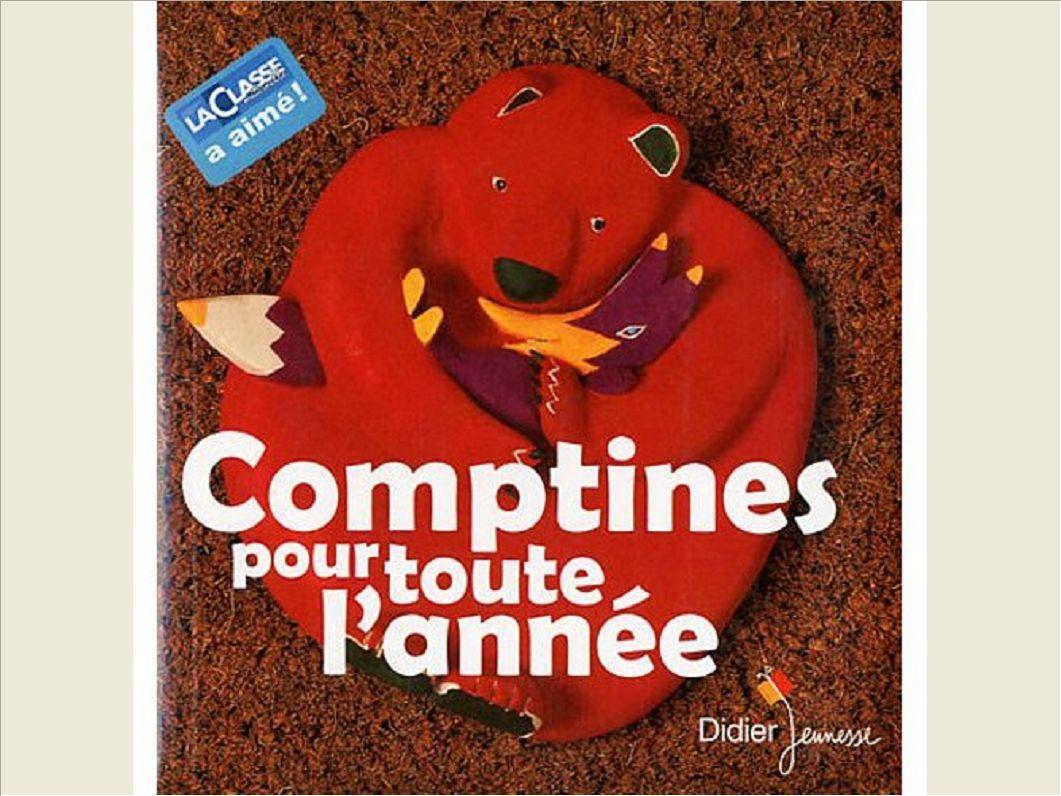 COMPTINES POUR TOUTE L'ANNEE