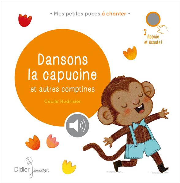 DANSONS LA CAPUCINE ET AUTRES COMPTINES