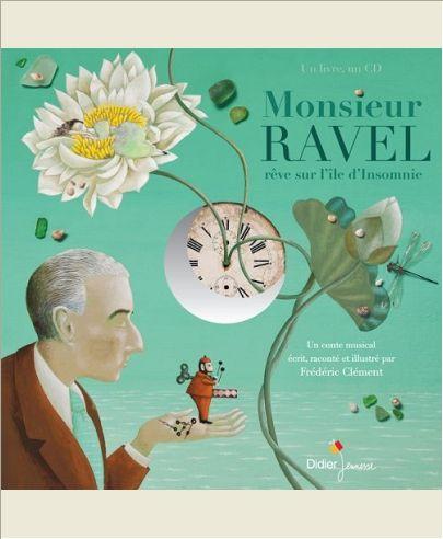 MONSIEUR RAVEL, REVE SUR L'ILE D'INSOMNIE