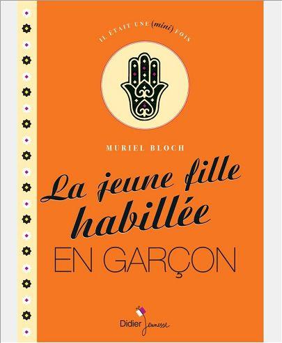 LA JEUNE FILLE HABILLEE EN GARCON