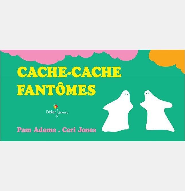 CACHE-CACHE FANTOMES