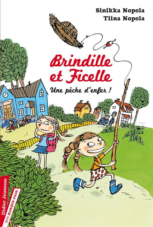 BRINDILLE ET FICELLE, UNE PECHE D'ENFER ! - TOME 1