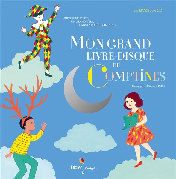 MON GRAND LIVRE-DISQUE DE COMPTINES