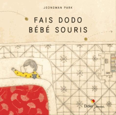 FAIS DODO, BEBE SOURIS