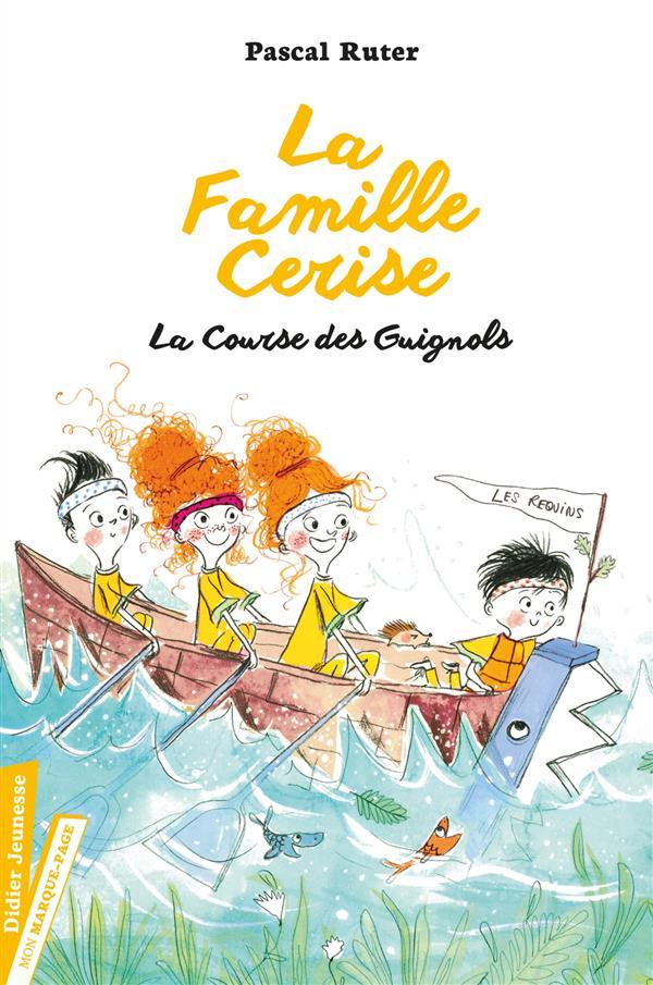 LA FAMILLE CERISE, LA COURSE DES GUIGNOLS - TOME 2