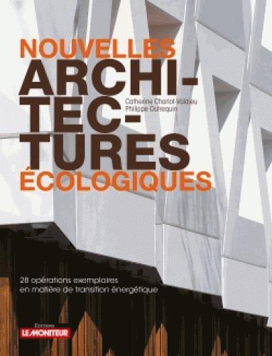 NOUVELLES ARCHITECTURES ECOLOGIQUES